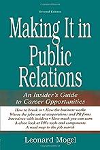 Making It in Public Relations: An Insider
