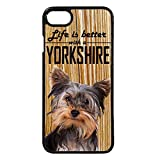 Yorkshire carcasa perro móvil funda Life Is Better With iPhone...