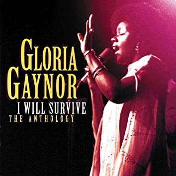 I Will Survive: The Anthology