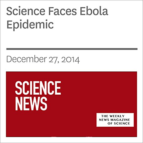 Science Faces Ebola Epidemic audiobook cover art
