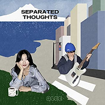 Separated Thoughts