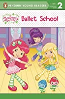 Ballet School (Strawberry Shortcake)