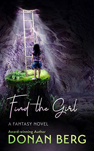 Find the Girl: A Fantasy Novel by [Donan Berg]