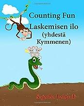 Counting Fun. Laskemisen ilo: Finnish Baby book. Finnish books for kids.Children's Picture Book English-Finnish (Bilingual Edition), Finnish childrens ... for children) (Volume 2) (Finnish Edition)