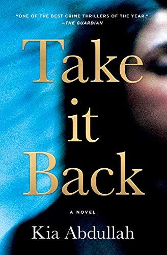 Take It Back by [Kia Abdullah]