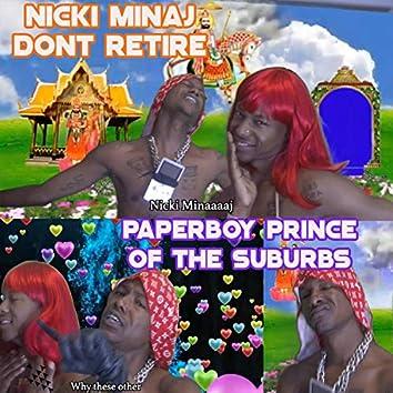 Nicki Minaj Don't Retire