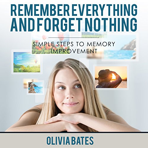 Remember Everything and Forget Nothing audiobook cover art