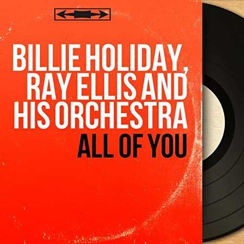 Billie Holiday, Ray Ellis & his Orchestra