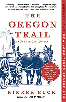 The Oregon Trail: A New American Journey by [Rinker Buck]