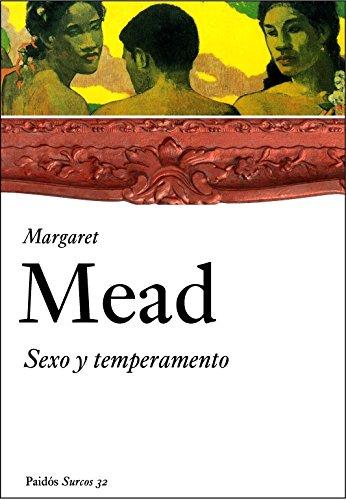 Sexo y temperamento: en tres sociedades primitivas (Surcos)