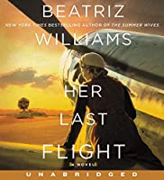 Her Last Flight CD: A Novel