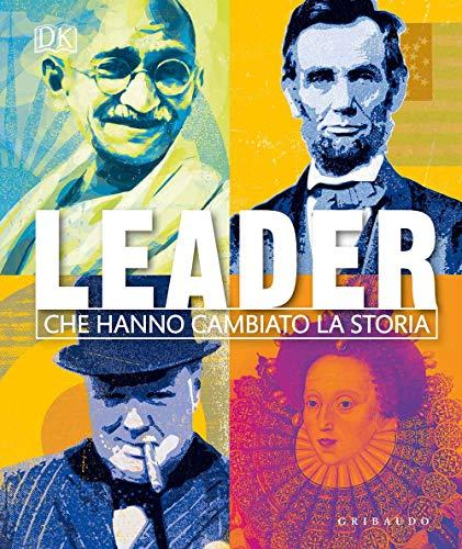 Leader che hanno cambiato la storia