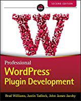 Professional WordPress Plugin Development, 2nd Edition Front Cover