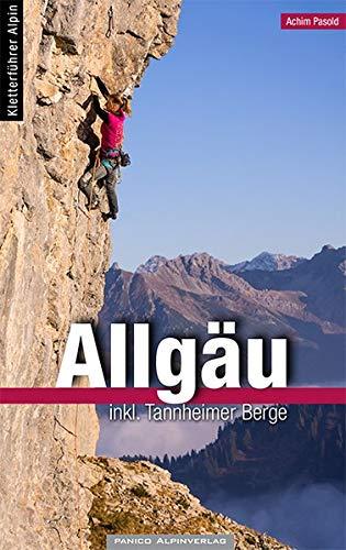 Alpinkletterführer Allgäu: inkl Tannheimer Berge