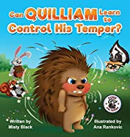 Can Quilliam Learn to Control His Temper?