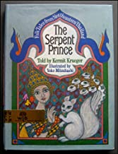 The Serpent Prince, Folk tales from Northeastern Thailand