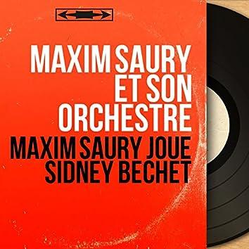 Maxim Saury joue Sidney Bechet (Mono Version)