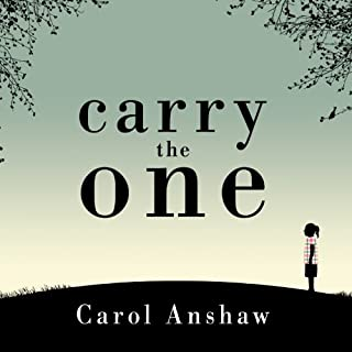 Carry the One     A Novel              By:                                                                                                                                 Carol Anshaw                               Narrated by:                                                                                                                                 Renée Raudman                      Length: 9 hrs and 11 mins     89 ratings     Overall 3.2