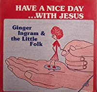 Have a Nice Day...with Jesus