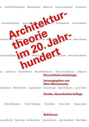 Architekturtheorie im 20. Jahrhundert: Eine kritische Anthologie