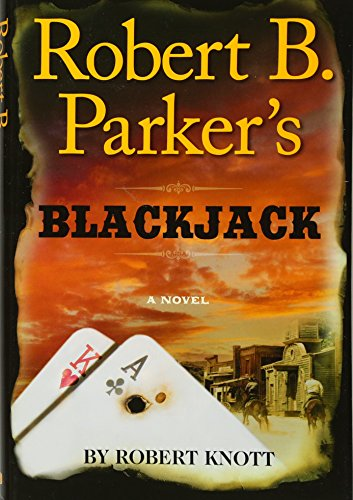 Image of Robert B. Parker's Blackjack (A Cole and Hitch Novel)