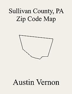 Sullivan County, Pennsylvania Zip Code Map: Includes Davidson, Laporte, Dushore, Eagles Mere, Forksville, Laporte, Shrewsbury, Forks, Fox, Hillsgrove, Cherry, Colley, and Elkland