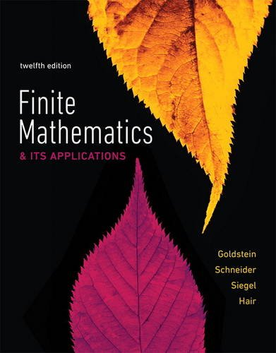 Compare Textbook Prices for Finite Mathematics & Its Applications 12 Edition ISBN 9780134437767 by Goldstein, Larry,Schneider, David,Siegel, Martha,Hair, Steven