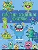 Libro para colorear de monstruos: Imágenes geniales y sorprendentes con lindos monstruos para niños | Gran regalo para niños y niñas | Edades 4-8