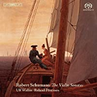 Schumann: The Violin Sonatas (2011-12-13)