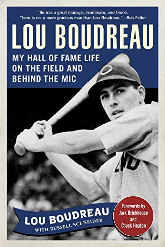Lou Boudreau: My Hall of Fame Life on the Field and Behind the Mic (English Edition)