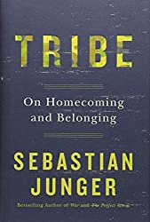 the ripening, notes, quotes, Tribe: On Homecoming and Belonging, Sebastian Junger