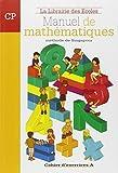 Manuel de mathématiques CP - Cahier d'exercices A