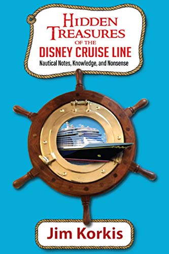 Hidden Treasures of the Disney Cruise Line: Nautical Notes, Knowledge, and Nonsense (English Edition)