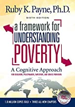 A Framework for Understanding Poverty Sixth Edition
