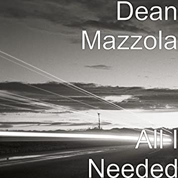 All I Needed
