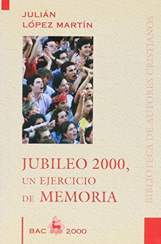 Jubileo 2000, un ejercicio de memoria (BAC 2000)