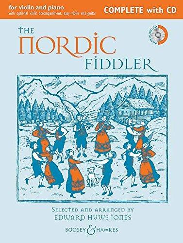 The Nordic Fiddler: Complete Edition. Violine (2 Violinen) und Klavier, Gitarre ad libitum. Ausgabe mit CD. (Fiddler Collection)