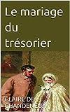 Le mariage du trésorier (French Edition)