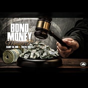 Bond Money - (feat. Caddy Da Don & Travis Kr8ts) - Single