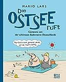 Die Ostsee ruft: Cartoons von der schönsten Badewanne Deutschlands