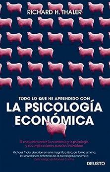 Todo lo que he aprendido con la psicología económica: El