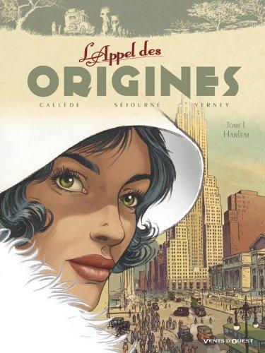 L'Appel des origines - Tome 01: Harlem