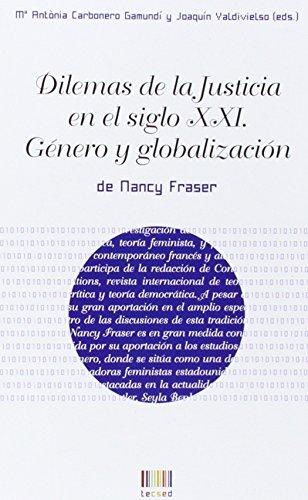 Dilemas de la Justicia en el siglo XXI: Género y globalización (tecsed)