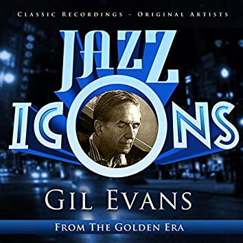 Jazz Icons from the Golden Era - Gil Evans