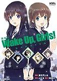 劇場版 Wake Up,Girls! 七人のアイドル (ノーラコミックス)