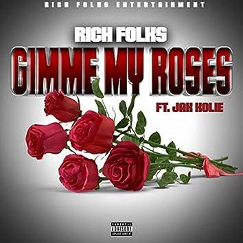 Gimme My Roses (feat. Jak Kolie)