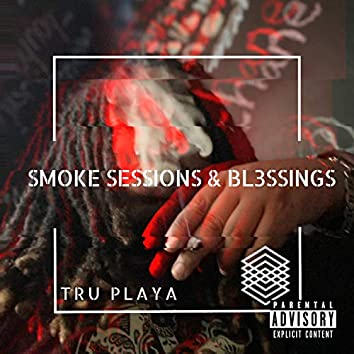 Smoke Sessions and Blessings (Deluxe Edition)