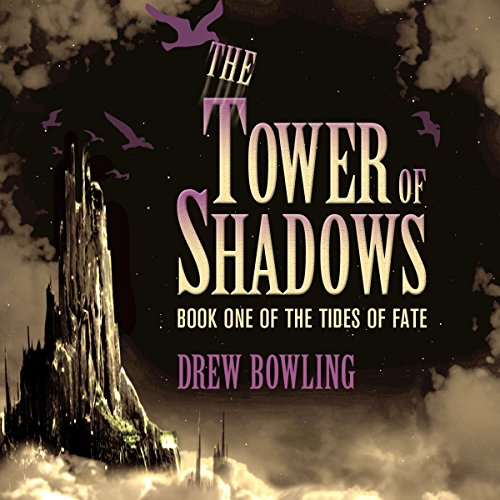 The Tower of Shadows audiobook cover art