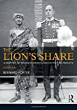The Lion's Share: A History of British Imperialism 1850-2011 - Bernard Porter