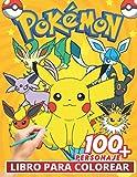 Pokemon Libro Para Colorear: Divertidos libros de colorear para niños de 2 a 4 años, de 5 a 7 años, de 8 a 12 años, +100 dibujos antiestrés para niños, actividades creativas para niños